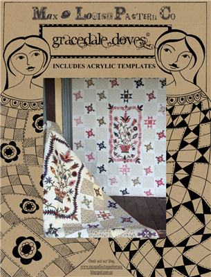Gracedale Doves Quilt Pattern & Acylics  by Max & Louise Pattern Co.