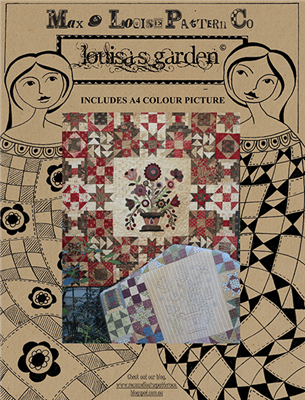 Louisa's Garden Quilt Pattern by Max & Louise Pattern Co.