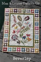 SMALL TREASURES: BEVERLY  Quilt Pattern by Max & Louise Pattern Co.