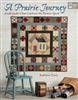 A Prarie Journey Quilts from Martingale Publications