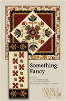 SOMETHING FANCY Quilt Pattern from Nancy Rink Designs