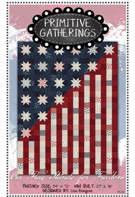 Our Flag Stands for Freedom Quilt Pattern by Primitive Gatherings