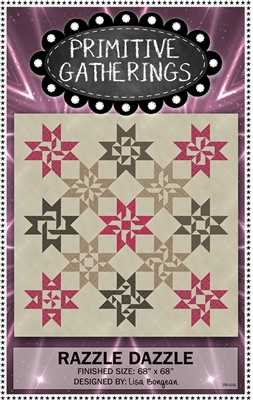 Razzle Dazzle Quilt Pattern  by Primitive Gatherings