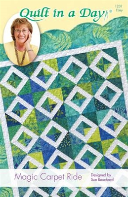 Magic Carpet Ride Quilt Pattern by Quilt In A Day