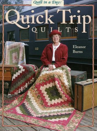 Quick Trip Quilts by Eleanor Burns Quilt In A Day : quilt for a day - Adamdwight.com