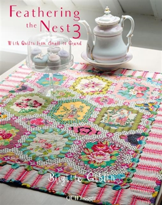 QUILTMANIA: Feathering the Nest 3 by Brigitte Giblin