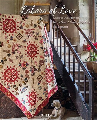 QUILTMANIA: LABORS OF LOVE-SECRET SISTERS