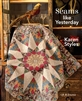 QUILTMANIA: Seams Like Yesterday by Karen Styles
