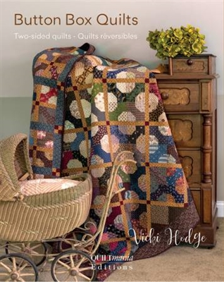 QUILTMANIA: Button Box Two Sided Quilts by Vicki Hodge