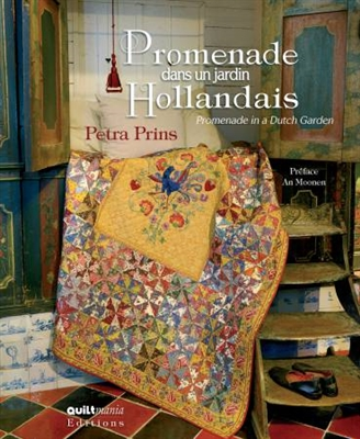QUILTMANIA: Promenade In A Dutch Garden