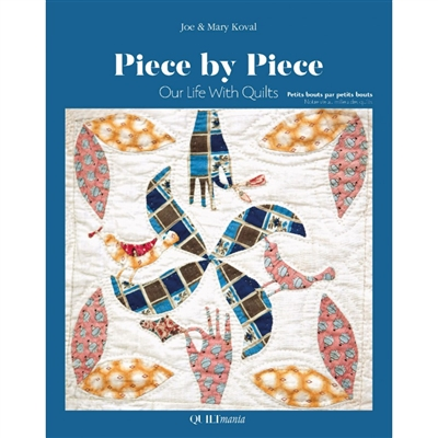 QUILTMANIA: Piece by Piece by Mary & Joe Koval