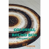 Colossal Round Rug & Jelly Roll Rug Pattern