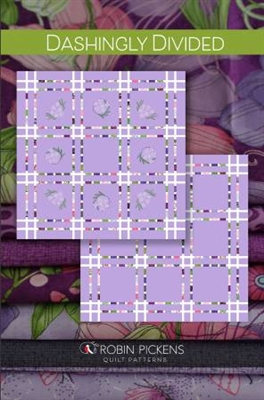 Dashingly Divided Quilt Pattern from Robin Pickens