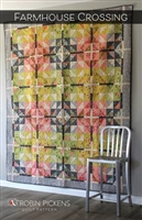 Farmhouse Crossing Quilt Pattern from Robin Pickens