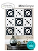 Sew Kind of Wonderful Mini Scope Quilt Pattern