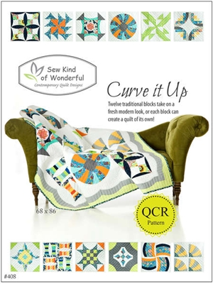 Sew Kind of Wonderful Curve It Up Quilt Pattern