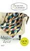Sew Kind of Wonderful METRO TWIST Quilt Pattern