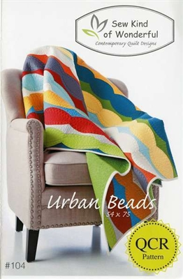 Sew Kind of Wonderful URBAN BEADS Quilt Pattern