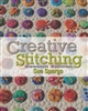 NEW: Creative Stitching by Sue Spargo