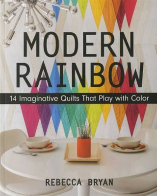 Modern Rainbow by Bryan House Quilrs
