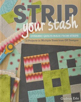 Strip Your Stash by Gudrun Erla (GE DESIGNS) for STASH