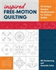 Inspired Free-Motion Quilting by Bill Volckening & Mandy Leins