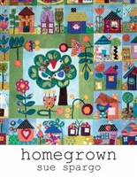 HOMEGROWN by Sue Spargo, Embroidery Pattern Book