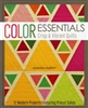 Color Essentials:  Crisp & Vibrant Quilts