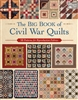 Big Book of Civil War Quilts: 58 Patterns for Reproduction Fabrics