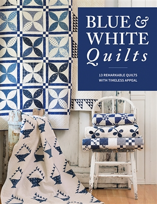 Blue and White Quilts from Martingale Publications