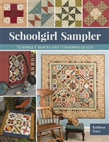 "Schoolgirl Sampler: 72 Simple 4"" Blocks and 7 Charming Quilts by Kathleen Tracy"