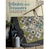 Tributes and Treasure Quilt Book