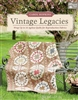 Vintage Legacies by Carol Hopkins