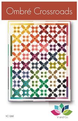 Ombre Crossroads Quilt Pattern by V and Co