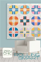 ROLLING SMART  Quilt Pattern by Zen Chic